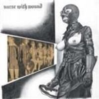 Nurse With Wound - Chance Meeting On A Dissecting Table Of A Sewing Machine And An Umbrella (Music CD)