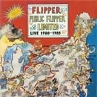 Flipper - Public Flipper Limited (Music CD)