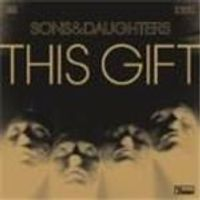 Sons And Daughters - This Gift [Limited Edition] (Music CD)