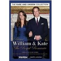 Prince William And Kate - A Royal Romance