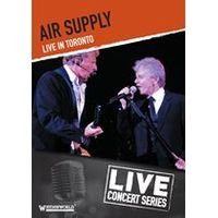 Air Supply: Live In Toronto