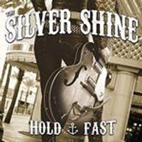 Silver Shine - Hold Fast (Music CD)