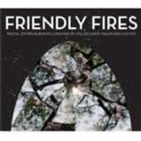Friendly Fires - Friendly Fires (Expanded) (Music CD)
