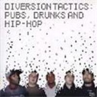 Diversion Tactics - Pubs Drinks And Hip Hop