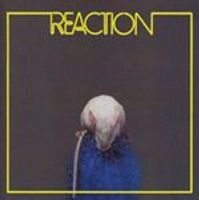 Reaction - Reaction (Music CD)