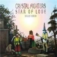 Crystal Fighters - Star of Love (Music CD)