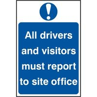 Notice All Drivers And Visitors Must Report