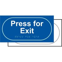 Touch Notice Press For Exit
