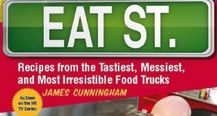 Eat St. Recipes from tastiest, messiest, and most irresistible Food Trucks