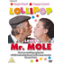 Lollipop Loves Mr. Mole