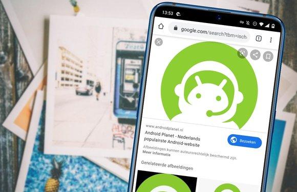 Gids: 4 manieren om naar verwante afbeeldingen te zoeken op je Android-toestel