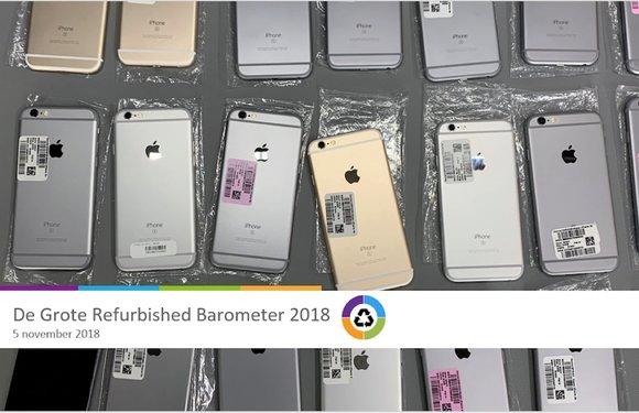 De Grote Refurbished Barometer 2018: markt voor refurbished smartphones groeit, maar kampt met imagoprobleem