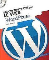 Savoir tout faire avec WordPress