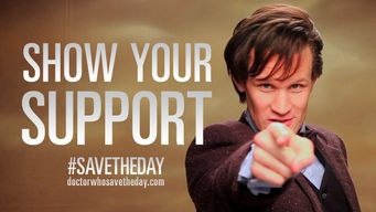 Doctor Who: il faut twitter #SaveTheDay pour avoir des images de The Day of The Doctor