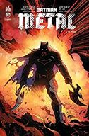 Batman métal, Tome 1 : La forge