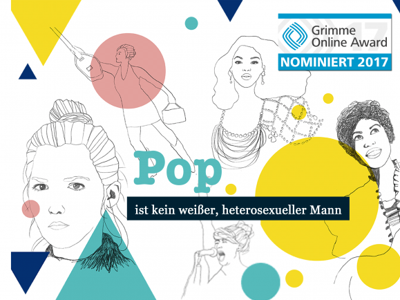 """Das detektor.fm-Longread-Format """"Pop ist kein weißer, heterosexueller Mann"""" ist für den Grimme Online Award 2017 nominiert."""