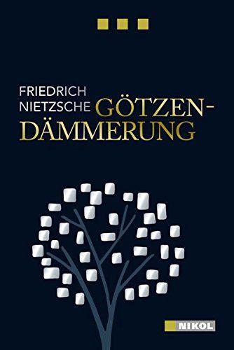 Nietzsche - Götzendämmerung