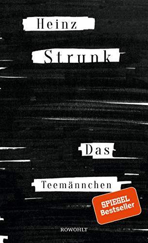 Heinz Strunk - Das Teemännchen