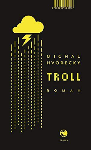 Michal Hvorecky - Troll