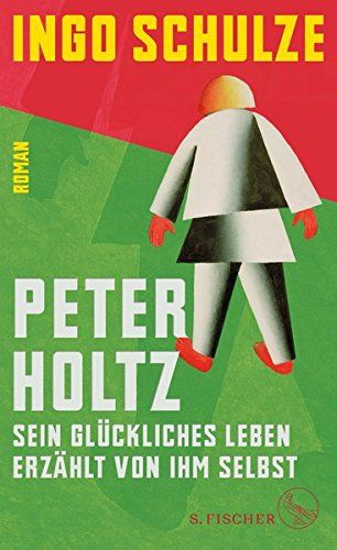 Ingo Schulze - Peter Holtz