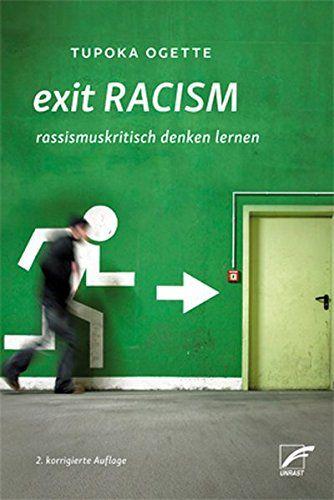 Tupoka Ogette - Exit RACISM