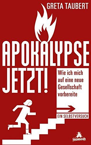 Greta Taubert - Apokalypse Jetzt!