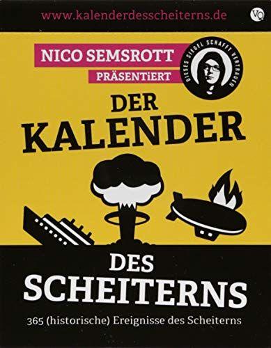Nico Semsrott - Der Kalender des Scheiterns