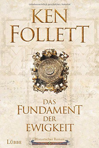 Ken Follett - Das Fundament der Ewigkeit
