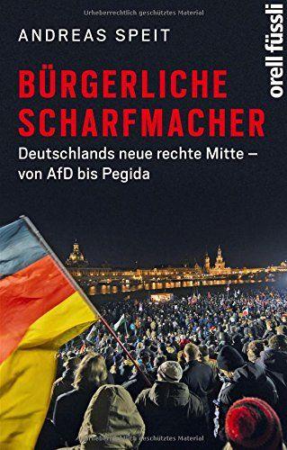 Andreas Speit - Bürgerliche Scharfmacher
