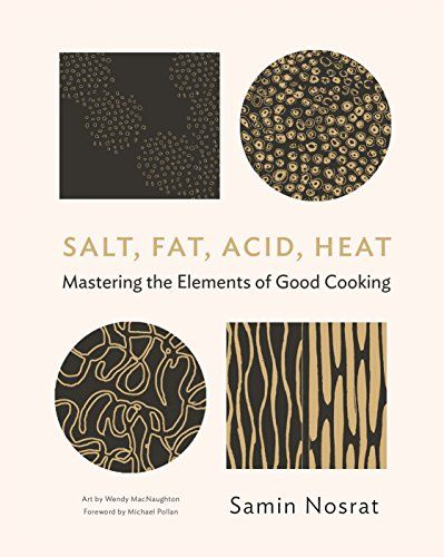 Samin Nosrat - Salt, Fat, Acid, Heat