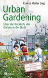 Christa Müller - Urban Gardening