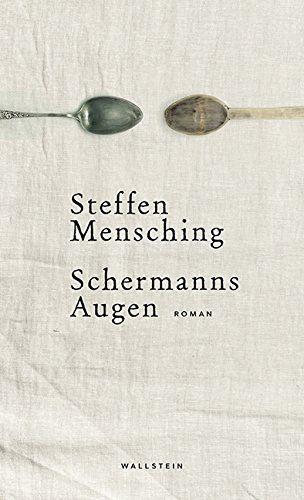 Steffen Mensching - Schermanns Augen