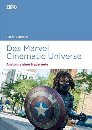 Peter Vignold - Das Marvel Cinematic Universe
