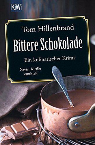 Tom Hillenbrand - Bittere Schokolade