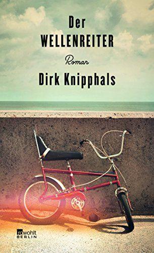 Dirk Knipphals  - Der Wellenreiter