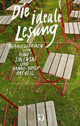 Klaus Siblewski und Hanns-Josef Ortheil - Die ideale Lesung
