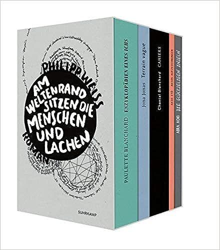 Philipp Weiss - Am Weltrand sitzen die Menschen und lachen