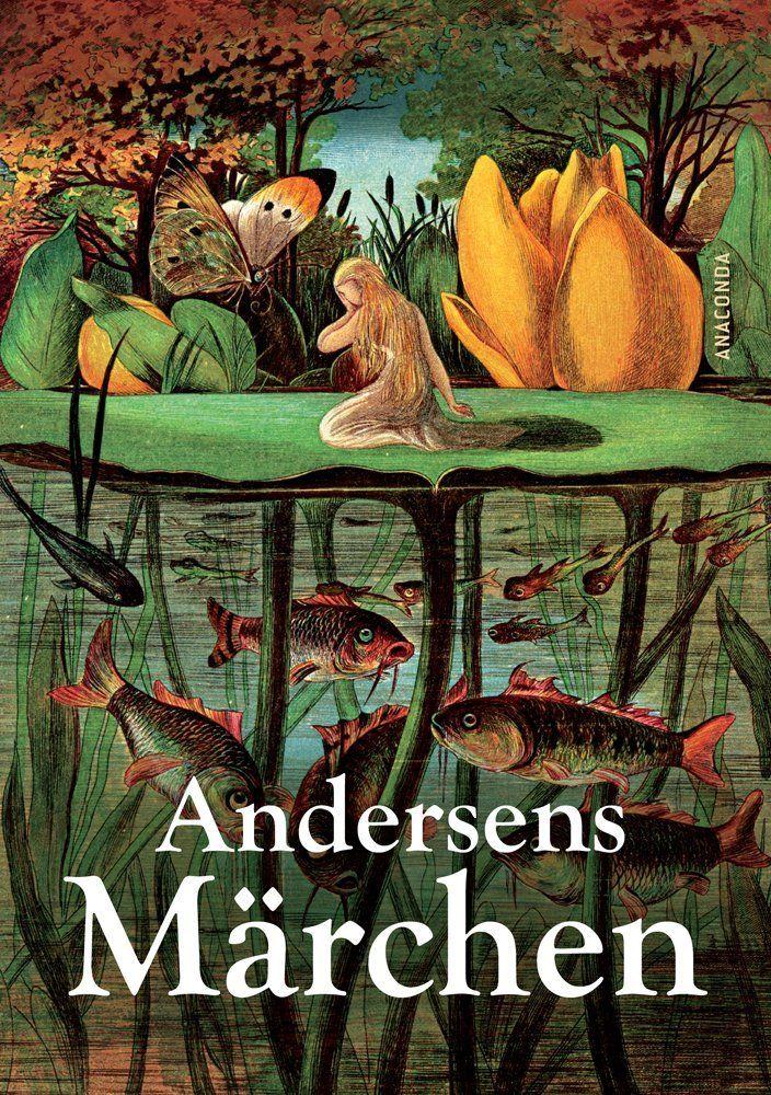 Hans Christian Andersen - Andersens Märchen