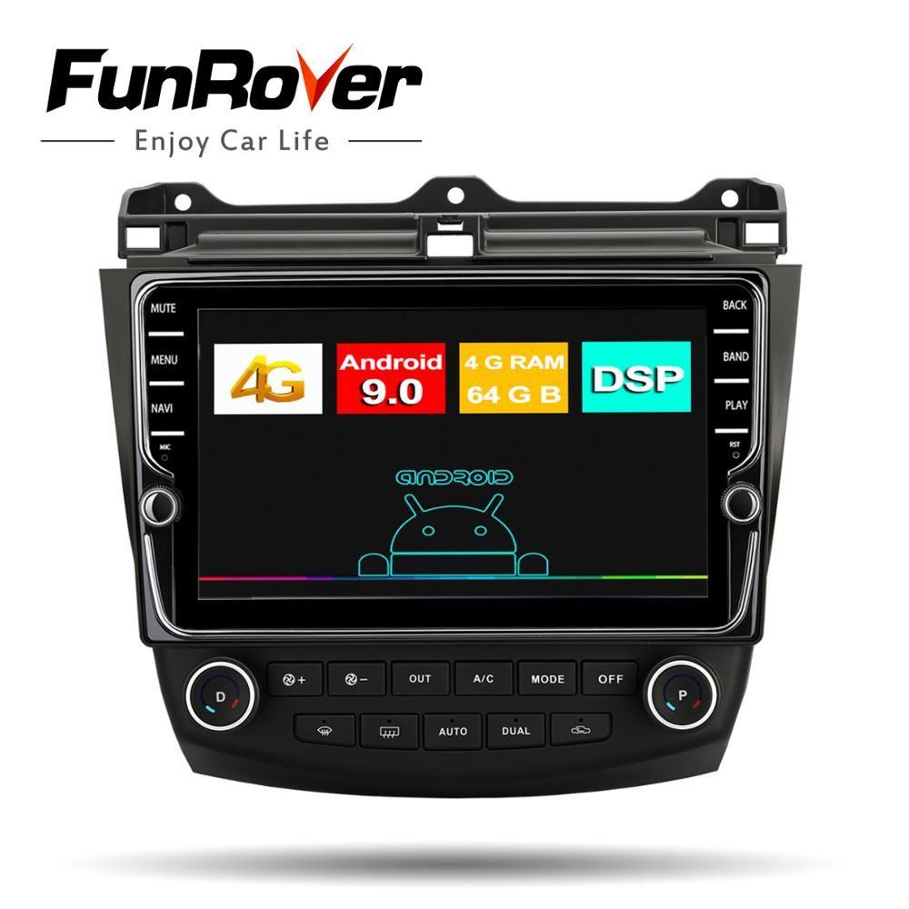 Funrover 4G + 64G auto radio multimedia Android9.0 für Honda Accord 7 2003-2007 DSP 2din auto dvd gps navigation-player Split-screen
