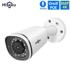 Hiseeu Bullet 4K POE IP Camera 8MP Waterproof Audio Video Surveillance Security CCTV Camera ONVIF H.265 Sony Sensor IMX274
