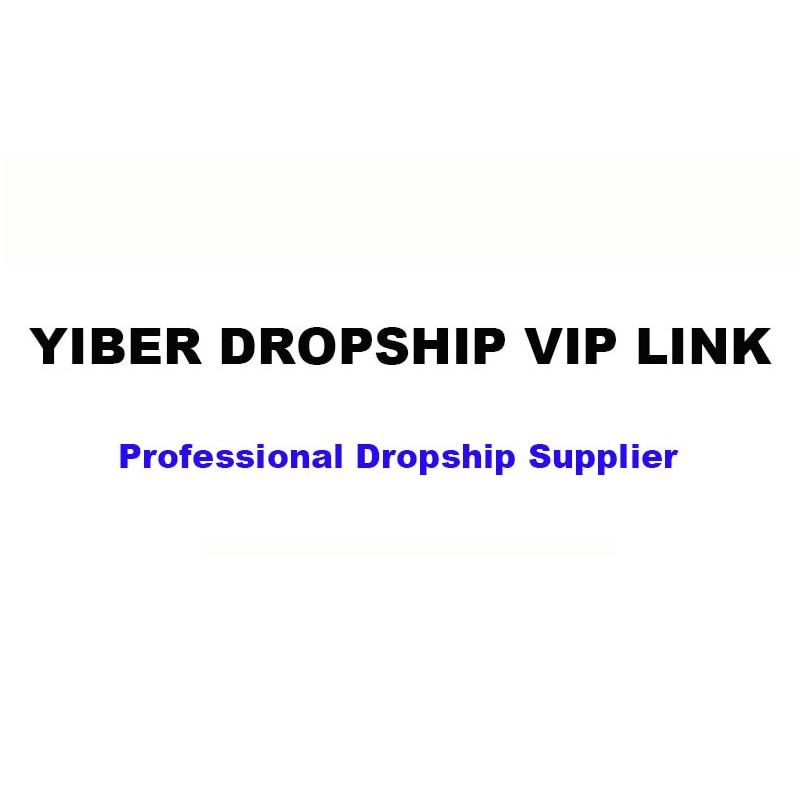 YIBER dropshipping VIP LINK #MY