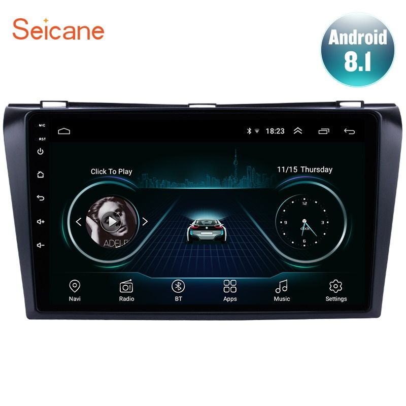 Lecteur multimédia Seicane HD 1024*600 Android 8.1 voiture GPS pour 2004 2005 2006 2007 2008 2009 Mazda 3 2Din GPS Wifi 3G FM SWC