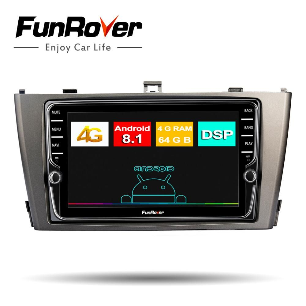 Funrover 4G + 64G Android 8.1 Auto Radio Multimedia-Player Für Toyota Avensis 2009-2013 2 din gps navigation dvd player stereo DSP