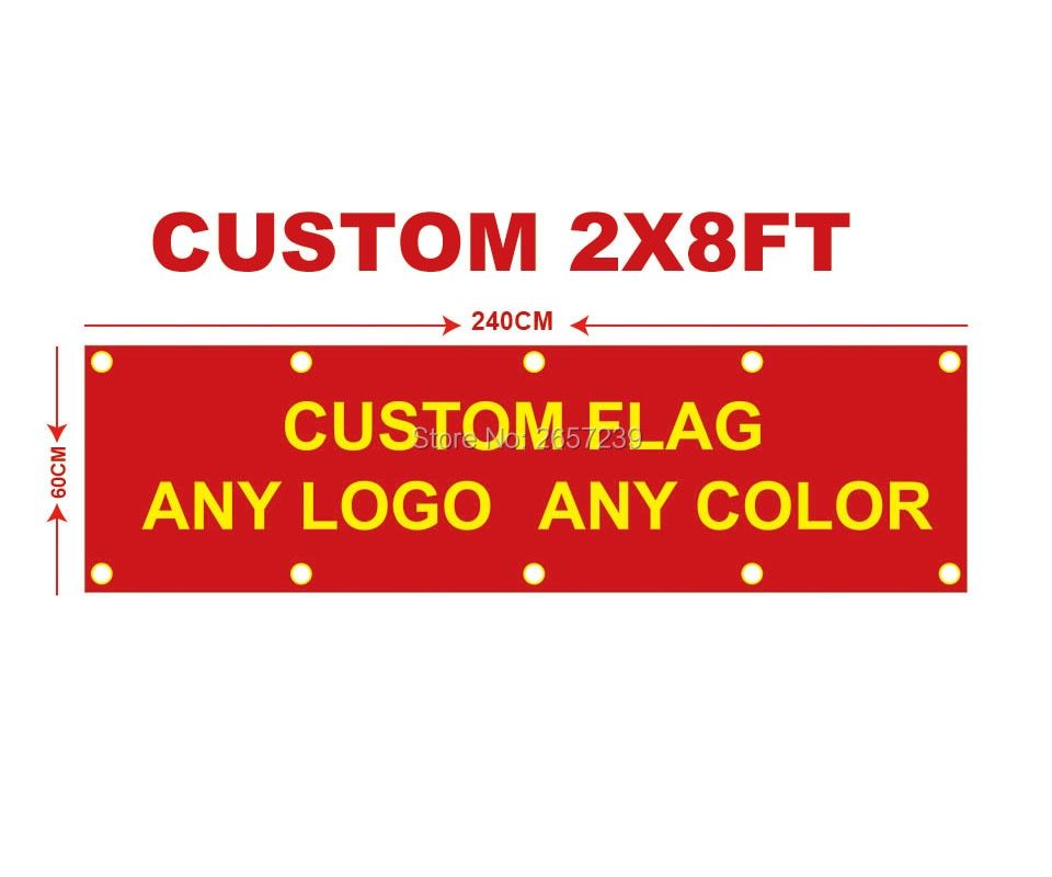 Custom Flag Any Size Brand Company Logo Sport Outdoor banner 2x8FT Banner 60X240cm Customize Flags brass grommets,free shipping