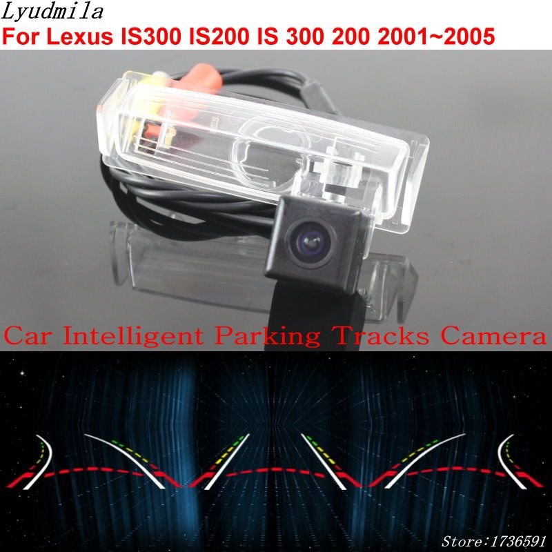 Lyudmila Car Intelligent Parking Tracks Camera FOR Lexus IS300 IS200 IS 300 200 2001~2005 Car Back up Reverse Rear View Camera
