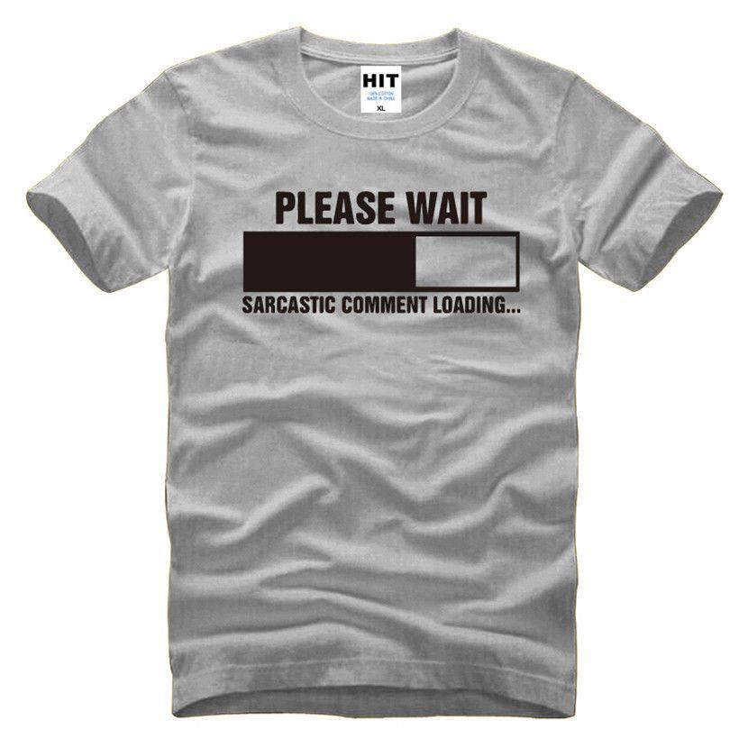 Sarcastique commentaire chargement Geek Nerd hommes drôle T-Shirt T-Shirt pour hommes 2016 manches courtes coton haut décontracté Tee-Shirt Camisetas Hombre