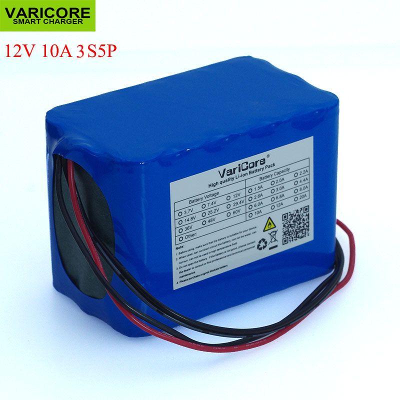 VariCore 100% nouvelle Protection grande capacité 12 V 10Ah 18650 batterie Rechargeable au lithium capacité 12.6 v 10000 mAh
