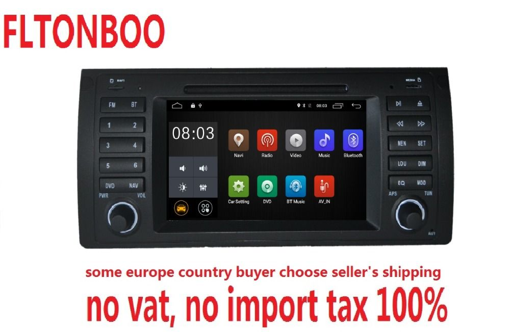Android 7.1 for bmw E39,X5,M5,E53 car dvd,gps navigation,wifi,radio,bluetooth,Steering wheel Canbus Free 8g map,mic,touch screen