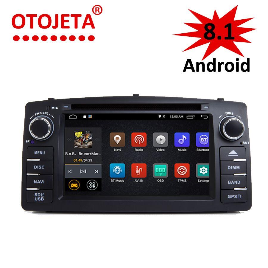 OTOJETA Android 8.1.0 Car HU DVD for Toyota Corolla E120 BYD F3 DVR 3G/4G GPS radio multimedia player car navigation device