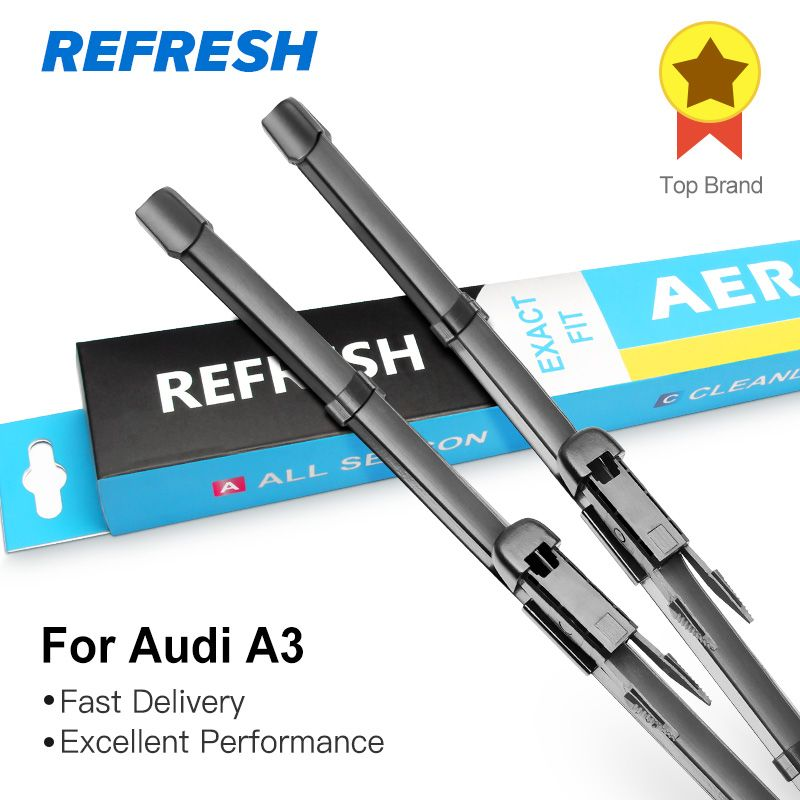 REFRESH Wiper Blades for Audi A3 8L / 8P / 8V Fit Hook / Side Pin / Pinch Tab /Push Button Arms Model Year from 1996 to 2017